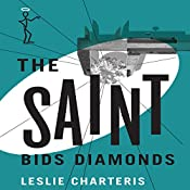 The Saint Bids Diamonds: The Saint, Book 18 | Leslie Charteris