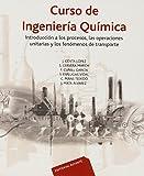 img - for Curso de ingenier a qu mica (Spanish Edition) book / textbook / text book
