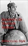 Souvenirs de Sherlock Holmes (French Edition)