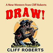 Draw: The Connor Slate Western Series, Book 3 Audiobook by Cliff Roberts Narrated by Bob Rundell