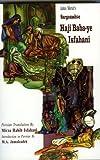 Sargozasht-E Haji Baba-Ye Isfahani (Bibliotheca Iranica: Persian Language Publications Series)