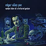 Edgar Allan Poe: Spoken Tales of a Tortured Genius by Kirkpatrick, Ted [Music CD]