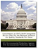 Consultation on EPA's Draft Integrated Review Plan for the National Ambient Air Quality Standards for Ozone