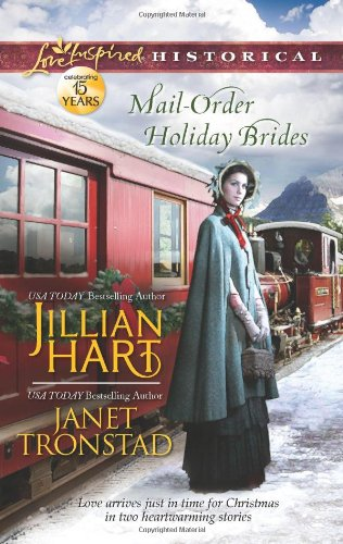 Image of Mail-Order Holiday Brides: Home for Christmas\Snowflakes for Dry Creek (Love Inspired Historical)