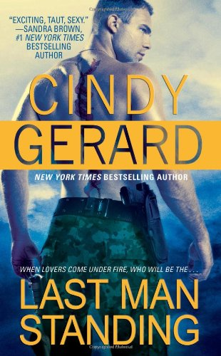 Last Man Standing: 2 Books in 1! by Cindy Gerard