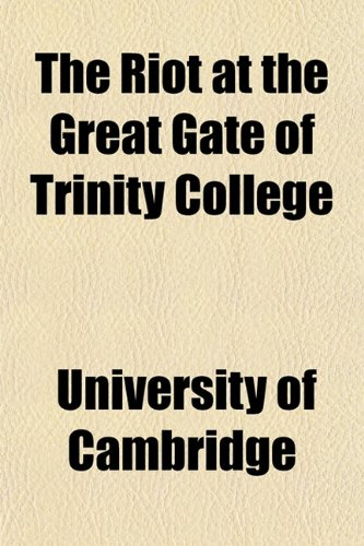 The Riot at the Great Gate of Trinity College
