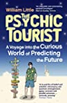 The Psychic Tourist: A Voyage into th...