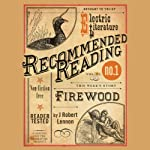 Firewood | J. Robert Lennon,Halimah Marcus