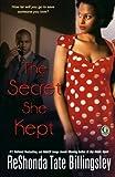 The Secret She Kept (1451639651) by Billingsley, ReShonda Tate