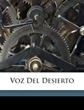 img - for Voz del desierto (Spanish Edition) book / textbook / text book