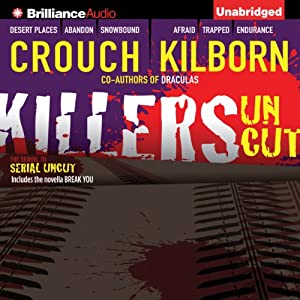 Killers Uncut | [Blake Crouch, Jack Kilborn, J. A. Konrath]
