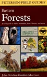 A Field Guide to Eastern Forests: North America (Peterson Field Guides(R))