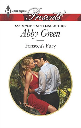 Abby Green - Fonseca's Fury (Billionaire Brothers)