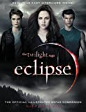 img - for The Twilight Saga Eclipse: The Official Illustrated Movie Companion book / textbook / text book