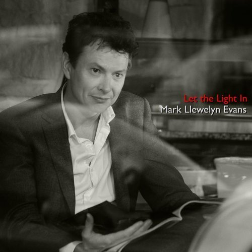let-the-light-in-by-mark-llewelyn-evans-2011-audio-cd