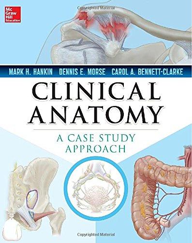 Clinical Anatomy: A Case Study Approach
