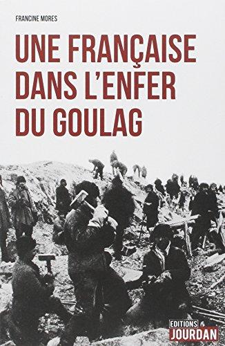 Une Française dans l'enfer du goulag
