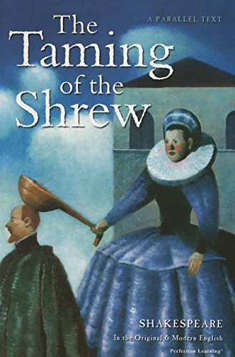 The Taming of the Shrew (Shakespeare Parallel Text)