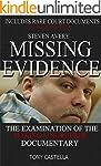 Steven Avery - Missing Evidence: The...