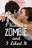 I Kissed a Zombie