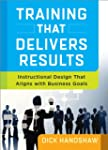 Training That Delivers Results: Instr...