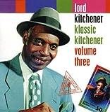 Lord Kitchener - Klassic Kitchener 3