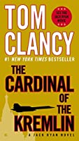 The Cardinal of the Kremlin (A Jack Ryan Novel, Book 4)