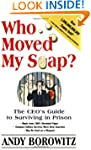 Who Moved My Soap?: The CEO's Guide t...