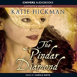 The Pindar Diamond | [Katie Hickman]