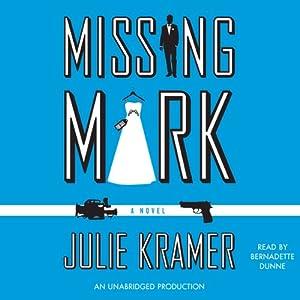 Missing Mark | [Julie Kramer]