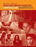 img - for Black Girls Matter: Pushed Out, Overpoliced, and Underprotected book / textbook / text book