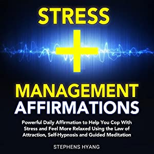 Stress Management Affirmations Audiobook
