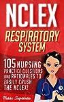 NCLEX: Respiratory System: 105 Nursin...