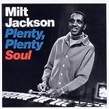 Plenty Plenty Soul - Milt Jackson (plus 6 bonus tracks)