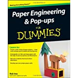 Paper Engineering and Pop-Ups For Dummies (For Dummies (Lifestyles Paperback))by Rob Ives