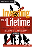 img - for Investing for a Lifetime: Managing Wealth for the
