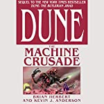 Dune: The Machine Crusade | Brian Herbert,Kevin J. Anderson