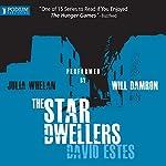 The Star Dwellers: The Dwellers Saga, Book 2   David Estes