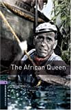 The African Queen: 1400 Headwords (Oxford Bookworms ELT)