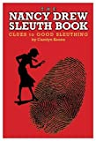The Nancy Drew Sleuth Book, Clues to Good Sleuthing (0001600699) by Keene, Carolyn