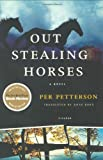 Out Stealing Horses: A Novel
