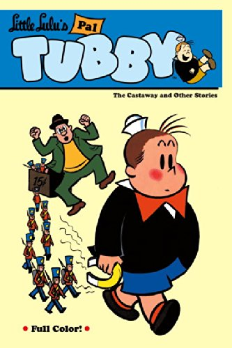 Little Lulu's Pal Tubby Volume 1: The Castaway and Other Stories