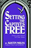 img - for Setting the Captives Free book / textbook / text book
