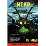 Near + Far ~ Cat Rambo