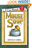 Mouse Soup: I Can Read Level 2 (I Can Read Book 2)