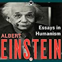 Essays in Humanism (       UNABRIDGED) by Albert Einstein Narrated by David Rockefeller, Jr.