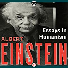 Essays in Humanism Audiobook by Albert Einstein Narrated by David Rockefeller, Jr.