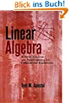 Linear Algebra: A First Course with A...