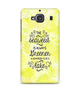 AMEZ seawead is greener in others lake Back Cover For Xiaomi Redmi 2S
