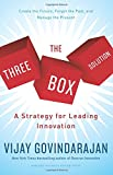 img - for The Three-Box Solution: A Strategy for Leading Innovation book / textbook / text book